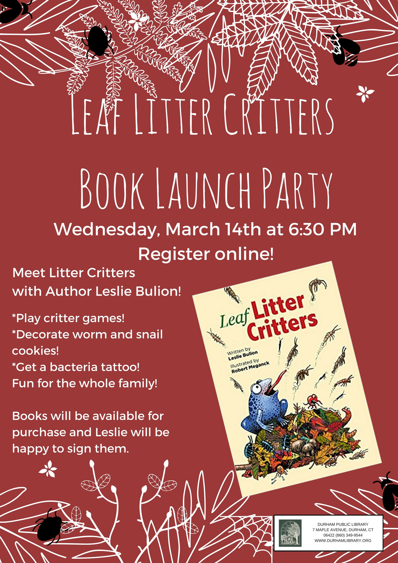 Leaf Litter Critter Book Launch Party Durham Public Library In