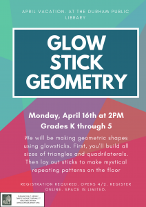 Glow Stick Geometry @ Durham Public Library | Durham | Connecticut | United States
